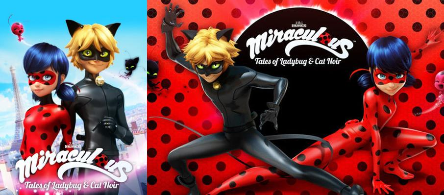 Miraculous - Tales of Ladybug and Cat Noir at Durham Performing Arts Center