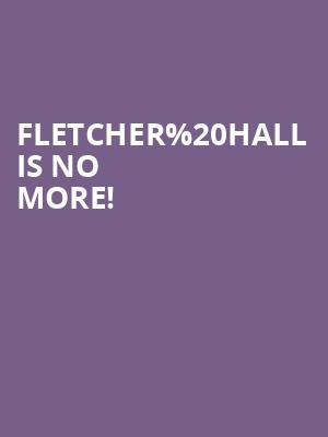 Fletcher Hall is no more