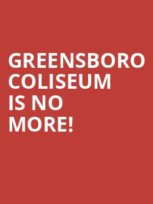 Greensboro Coliseum is no more