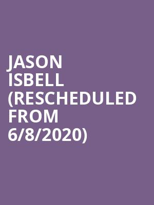 Jason Isbell (Rescheduled from 6/8/2020) at Durham Performing Arts Center
