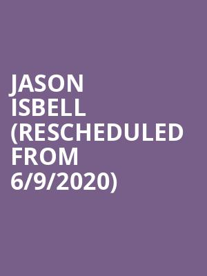 Jason Isbell (Rescheduled from 6/9/2020) at Durham Performing Arts Center