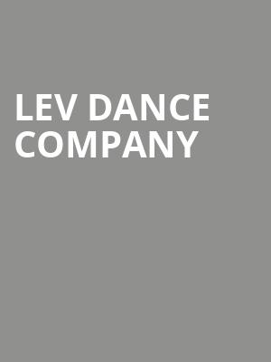 LEV Dance Company at Durham Performing Arts Center