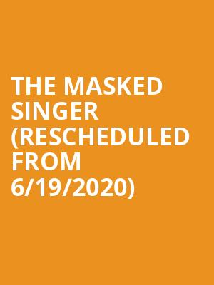 The Masked Singer (Rescheduled from 6/19/2020) at Durham Performing Arts Center