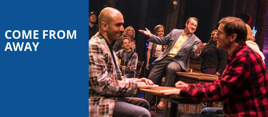 Come From Away, Durham Performing Arts Center, Durham
