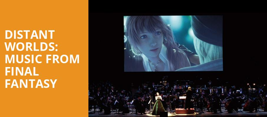 Distant Worlds Music From Final Fantasy, Durham Performing Arts Center, Durham