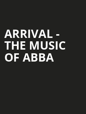 Arrival The Music of ABBA, Durham Performing Arts Center, Durham